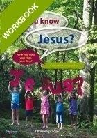 Do you know Jesus? - workbook