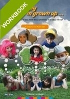 One day when I'm grown up - workbook