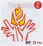 Flammikidz 2 (op CD)