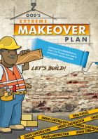 God's Extreme Makeover Plan