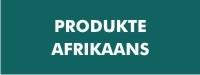 Produkte - Afrikaans