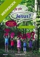 Ken jy vir Jesus? - werkboekies